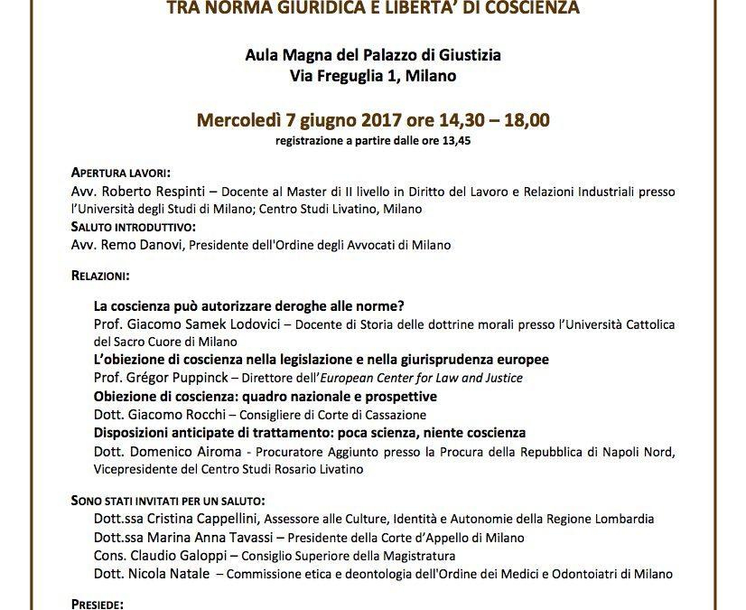 Diritti fondamentali della persona tra norma giuridica e libertà di coscienza – 7 giugno 2017