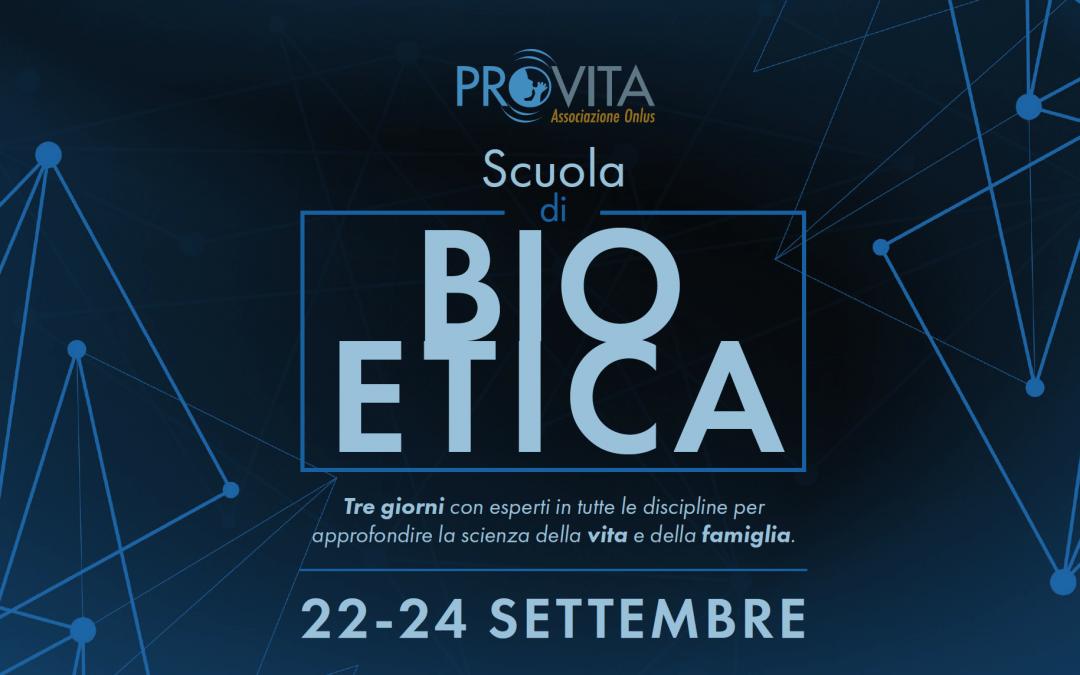 Scuola di bioetica – 22-24 settembre 2017