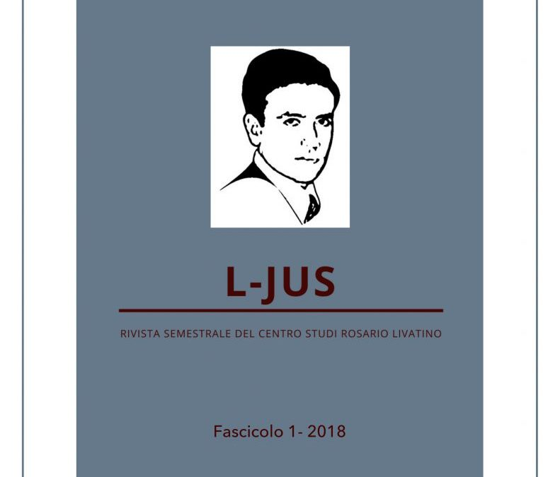 L-JUS, la rivista on line del Centro Studi Livatino