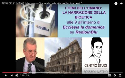 """Mantovano """"La tutela della vita nell'ordinamento"""""""